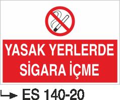 Sigara İkaz Uyarı Levhaları - Yasak Yerlerde Sigara İçme Es 140-20