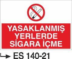 Sigara İkaz Uyarı Levhaları - Yasaklanmış Yerlerde Sigara İçme Es 140-21
