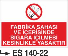Sigara İkaz Uyarı Levhaları - Fabrika Sahası Ve İçerisinde Sigara İçilmesi Kesinlikle Yasaktır Es 240-00
