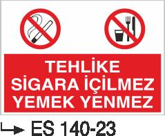 Sigara İkaz Uyarı Levhaları - Tehlike Sigara İçilmez Yemek Yenmez Es 140-23