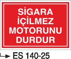 Sigara İkaz Uyarı Levhaları - Sigara İçilmez Motorunu Durdur Es 140-25