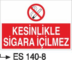 Sigara İkaz Uyarı Levhaları - Kesinlikle Sigara İçilmez Es 140-8