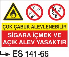 Ateş İkaz Levhaları - Çok Çabuk Alevlenebilir Sigara İçmek Ve Açık Alev Yasaktır Es 141-66