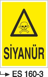 Tehlikeli Madde İkaz Levhaları - Siyanür Es 160-3