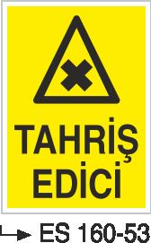 Tehlikeli Madde İkaz Levhaları - Tahriş Madde Es 160-53