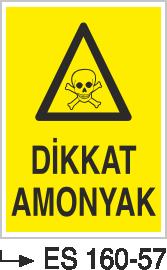 Tehlikeli Madde İkaz Levhaları - Dikkat Amonyak Es 160-57