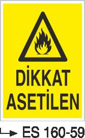 Tehlikeli Madde İkaz Levhaları - Dikkat Asetilen Es 160-59
