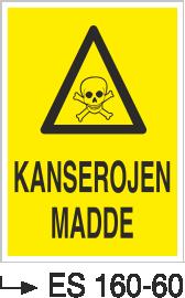 Tehlikeli Madde İkaz Levhaları - Kanserojen Madde Es 160-60