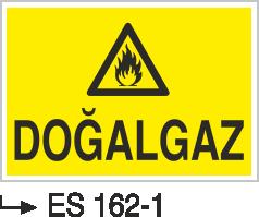Doğalgaz ve Gaz Uyarı Levhaları - Doğalgaz Es 162-1