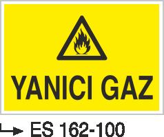 Doğalgaz ve Gaz Uyarı Levhaları - Yanıcı Gaz Es 162-100