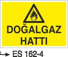 Doğalgaz ve Gaz Uyarı Levhaları - Doğal Gaz Hattı Es 162-4