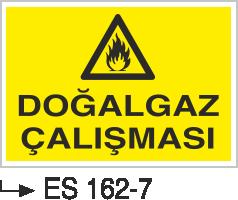 Doğalgaz ve Gaz Uyarı Levhaları - Doğal Gaz Çalışması Es 162-7