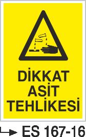 Asit İkaz ve Uyarı Levhaları - Dikkat Asit Tehlikesi Es 167-16