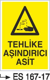 Asit İkaz ve Uyarı Levhaları - Tehlike Aşındırıcı Asit Es 167-17