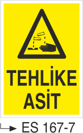 Asit İkaz ve Uyarı Levhaları - Tehlike Asit Es 167-7