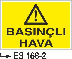 Hava-Su Uyarı ve İkaz Levhaları - Basınçlı Hava Es 168-2