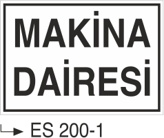 Kısımlar Levhası - Makine Dairesi Es 200-1