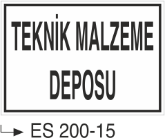 Kısımlar Levhası - Teknik Malzeme Deposu Es 200-15