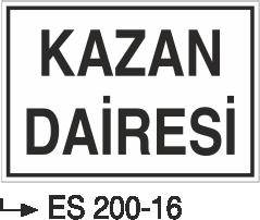 Kısımlar Levhası - Kazan Dairesi Es 200-16