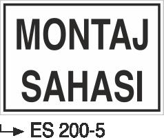 Kısımlar Levhası - Montaj Sahası Es 200-5