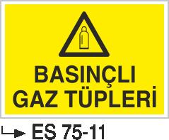 Tüp Uyarı Levhaları - Basınçlı Gaz Tüpleri Es 75-11