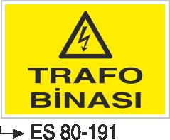 Elektrik Uyarı Levhaları - Trafo Binası Es 80-191