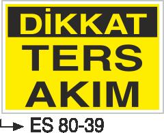 Elektrik Uyarı Levhaları - Dikkat Ters Akım Es 80-39
