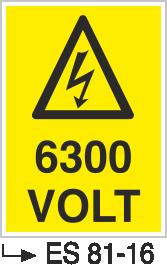 Voltaj Uyarı Levhaları - 6300 Volt Es 81-16
