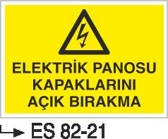 Elektrik Pano Levhaları - Elektrik Panosu Kapaklarını Açık Bırakma Es 82-21
