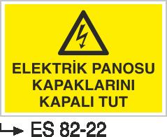 Elektrik Pano Levhaları - Elektrik Panosu Kapaklarını Kapalı Tut Es 82-22