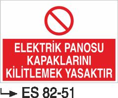 Elektrik Pano Levhaları - Elektrik Panosu Kapaklarını Kilitlemek Yasaktır Es 82-51