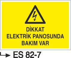 Elektrik Pano Levhaları - Dikkat Elektrik Panosunda Bakım Var Es 82-7