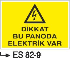 Elektrik Pano Levhaları - Dikkat Bu Panoda Elektrik Var Es 82-9