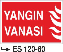 Fotolümenli Uyarı Levhaları - Yangın Vanası Es 120-60
