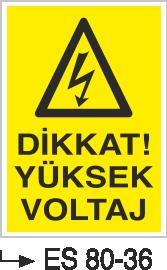 Elektrik Uyarı Levhaları - Dikkat Yüksek