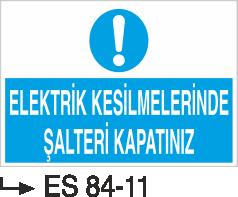 Şalter İkaz Levhaları - Elektrik Kesintilerinde Şalteri Kapatınız Es 84-44