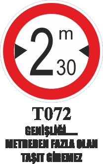 Trafik Tabelaları - Genişliği …. Metreden Fazla Olan Araba Giremez T072