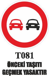 Trafik Tabelaları - Öndeki Taşıtı Geçmek Yasaktır. T081