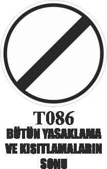 Trafik Tabelaları - Bütün Yasaklama Ve Sınırlamaların Sonu T086