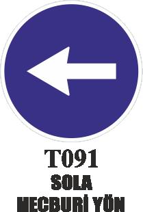 Trafik Tabelaları - Sola Mecburi Yön T091