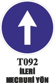 Trafik Tabelaları - İleri Mecburi Yön T092