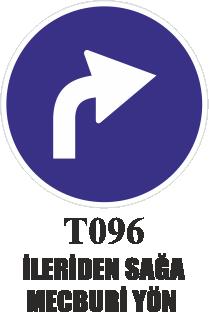 Trafik Tabelaları - İlerden Sağa Mecburi Yön T096