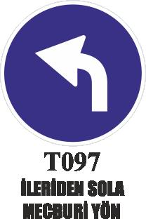 Trafik Tabelaları - İlerden Sola Mecburi Yön T097