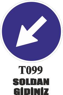 Trafik Tabelaları - Soldan Gidiniz T099