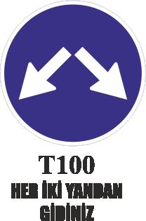 Trafik Tabelaları - Her İki Yandan Gidiniz T100