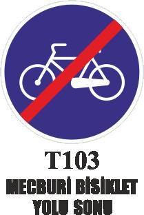 Trafik Tabelaları - Mecburi Bisiklet Yolu Sonu T103
