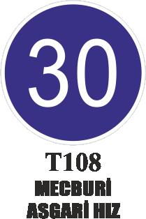 Trafik Tabelaları - Mecburi Asgari Hız T108