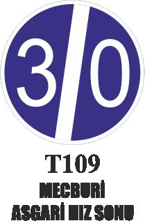 Trafik Tabelaları - Mecburi Asgari Hız Sonu T109