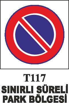 Trafik Tabelaları - Sınırlı Süreli Park Yeri T117
