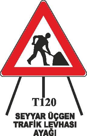 Trafik Tabelaları - Seyyar Üçgen Trafik Ayağı T120 Trafik Tabelası
